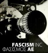 """Cinema Politca's January Film: """"Fascism Inc."""""""