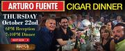 ARTURO FUENTE Cigar Dinner