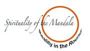 Spirituality of the MANDALA:  Reality in the Round