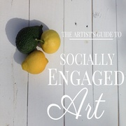 The Artist's Guide to Socially Engaged Art