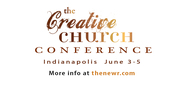 Creative Church Conference Indianapolis June 3-5