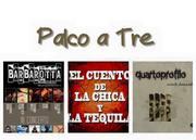 "Palco a Tre - Giorgio Barbarotta, Quarto Profilo, El Cuento de la Chica y la Tequila @ ""3-4 D de Festa"" - Spresiano (TV)"