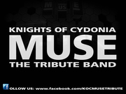 KNIGHTS OF CYDONIA Muse Tribute @ NEW RELAX Lounge Bar
