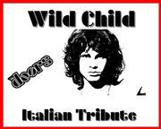 WILD CHILD - THE DOORS ITALIAN TRIBUTE LIVE @ LE MUNICH