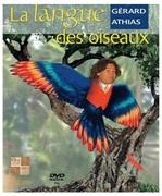 La langue des oiseaux avec Gérard Athias