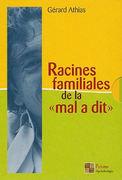 Racines Familiales de la Maladie - Le Projet-Sens