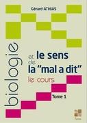 """Cursus """"Biologie et le Sens de la Maladie"""" par Gérard ATHIAS"""