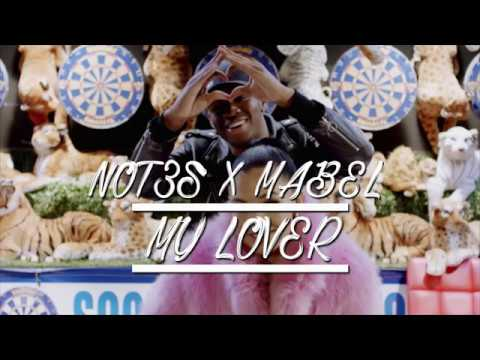 MY LOVER LYRICS - NOT3S & MABEL