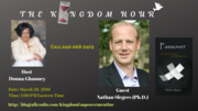 """The Kingdom Hour: Donna Ghanney with Nathan Slegers PhD - """"Easter Knowledge"""""""