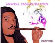 New Ep Mental Emancipation