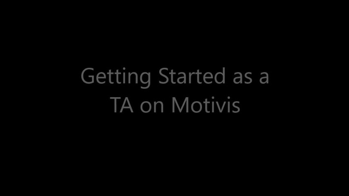 Getting Started as a TA in Motivis