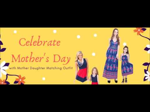 Celebrate Mother's Day 2019 with Mother Daughter Matching Outfit