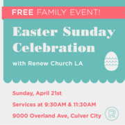 Easter Sunday Family Celebration