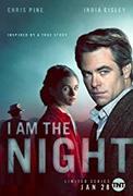I Am the Night (2019)