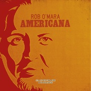 Rob O'Mara Americana CD Print