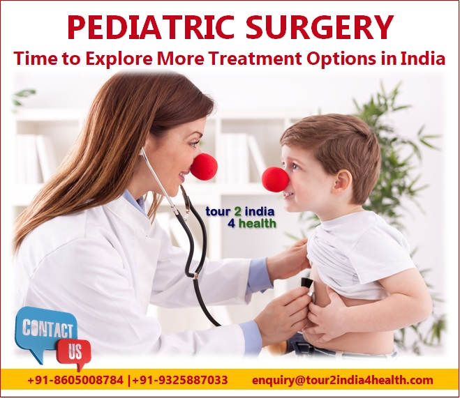 Pediatric Surgery Time to Explore More Treatment Options in India