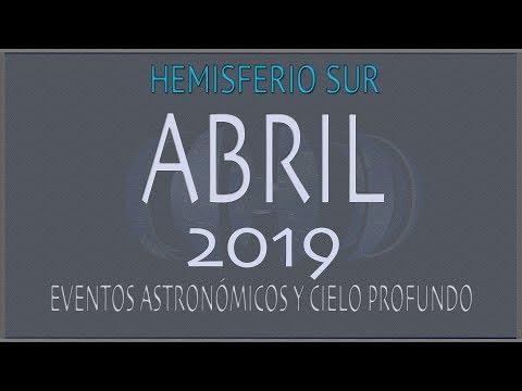 CIELO DE ABRIL 2019. HEMISFERIO SUR