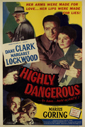 Highly Dangerous (1950)