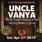 Uncle Vanya: Slightly Staged Reading & Mixer with Renee O'Connor