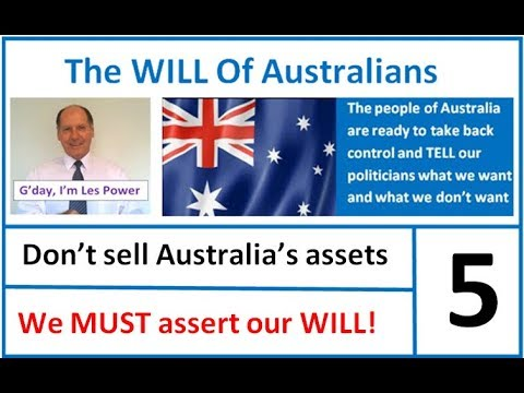Dont sell australias assets; Dont sell Australias land, Stop Selling Australia's Assets,