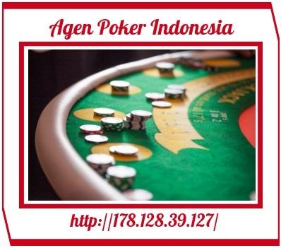 Advice In regard to poker qiu qiu indonesia