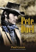 Pete Duel : A Biography