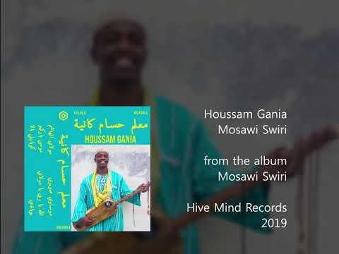 Houssam Gania - Mosawi Swiri