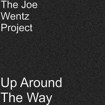 Up Around The Way Album Cover