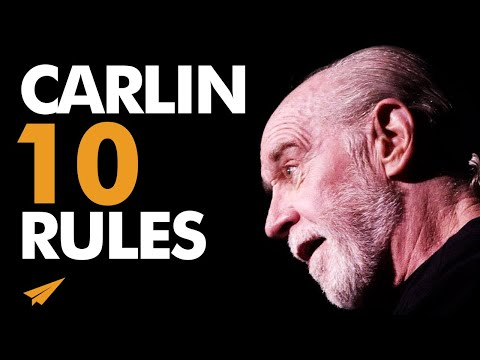 George Carlin's Top 10 Rules For Success