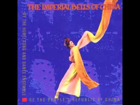 The Hubei Song and Dance Ensemble: The Imperial Bells of China: Heroic Air of Chu