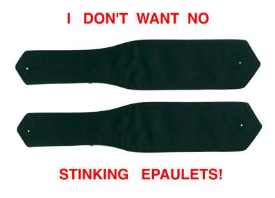 1999 I DON'T WANT NO STINKIN' EPAULETS! (POST/E-CARD)