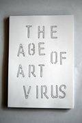 THE AGE OF ART VIRUS ( some pages only )