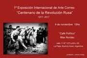 1ª Exposición Internacional de Arte Correo Centenario de la Revolución Rusa  1917- 2017