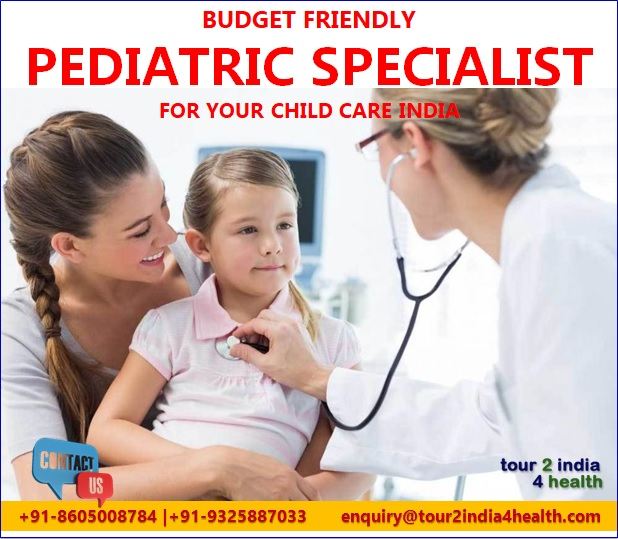 Budget Friendly Pediatric Specialist for Your Child Care in India