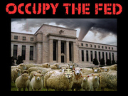 Occupy the Fed!