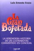 LA GRAN BOFETADA