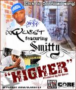 DJ Quest ft Smitty - Higher