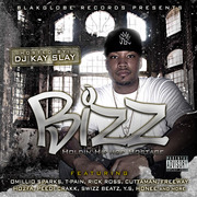 "Bizz ""Holdin Hip-Hop Hostage"" Hosted by Dj Kay Slay"