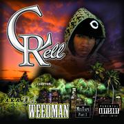 C-RELL (DA WEEDMAN)