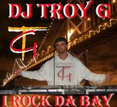dj-troy-g_reppin that bay-area.