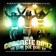 Them Concrete Boyz SINGLE Doe Doe