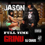 Jason DBKS FULL TIME GRIND MIXTAPE