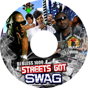DJ Bless - Streets Got Swag