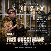 DJ Bless - Free Gucci Mane 1