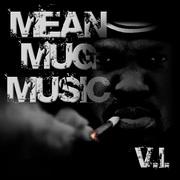 Mean Mug Music Mixtape Cover