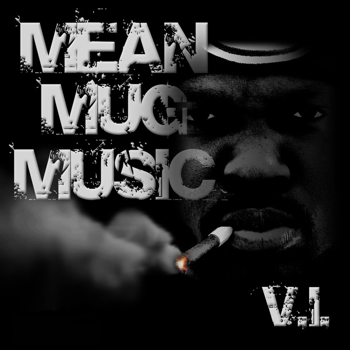 Mean Mug Music Mixtape Cover