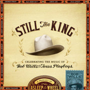ASLEEP AT THE WHEEL CELEBRATING THE MUSIC OF BOB WILLS and his TEXAS PLAYBOYS (Proper) reviewed by Maurice Hope