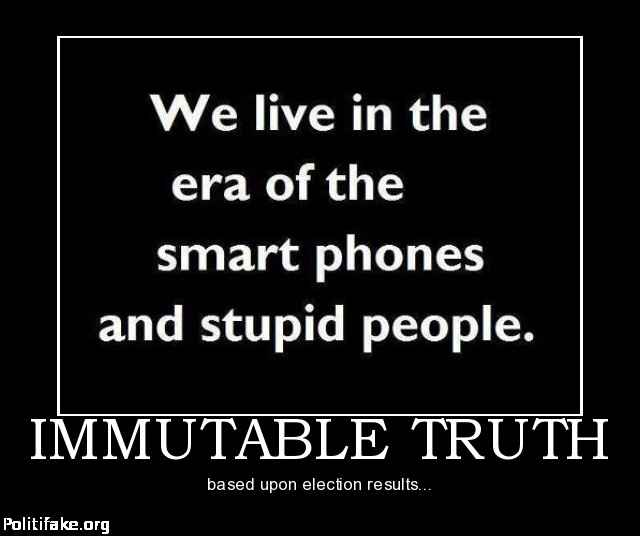 immutable-truth-stupid-people-politics-1353198369