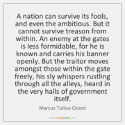 A nation can survive its fools....