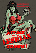 """""""Attack of the Lesbian Zombies"""""""